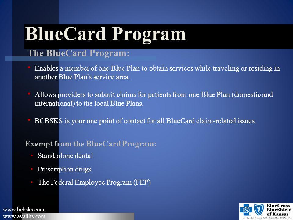 BlueCard Program The BlueCard Program: