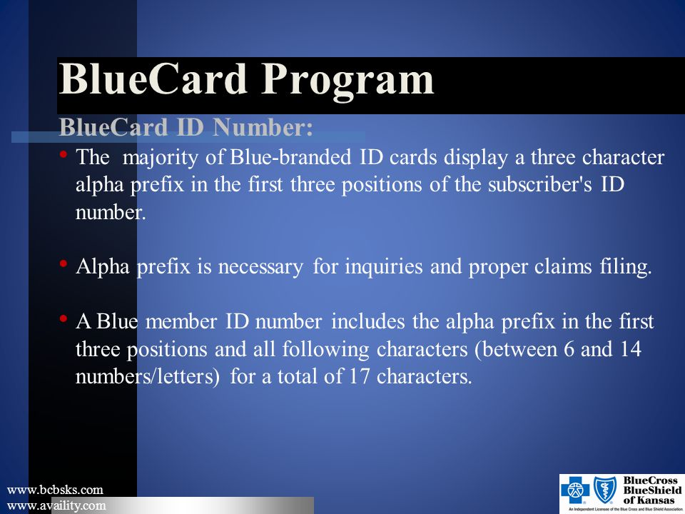 BlueCard Program BlueCard ID Number: