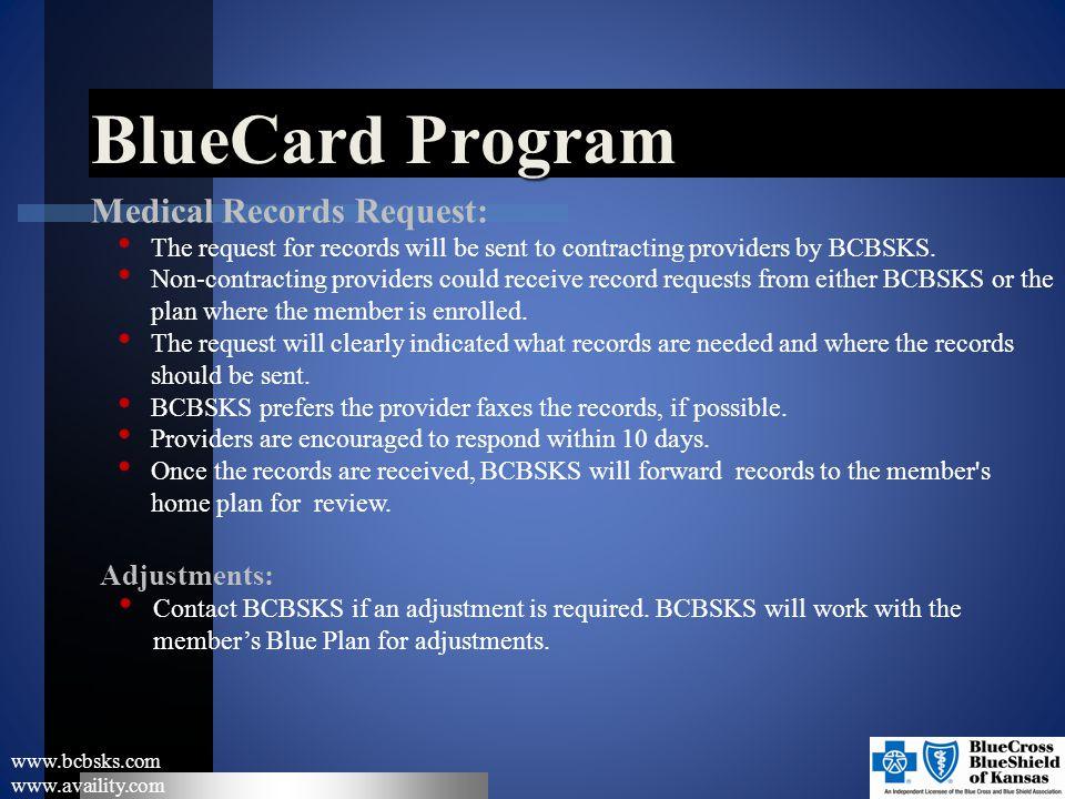 BlueCard Program Medical Records Request: Adjustments: