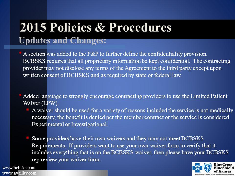 2015 Policies & Procedures Updates and Changes: