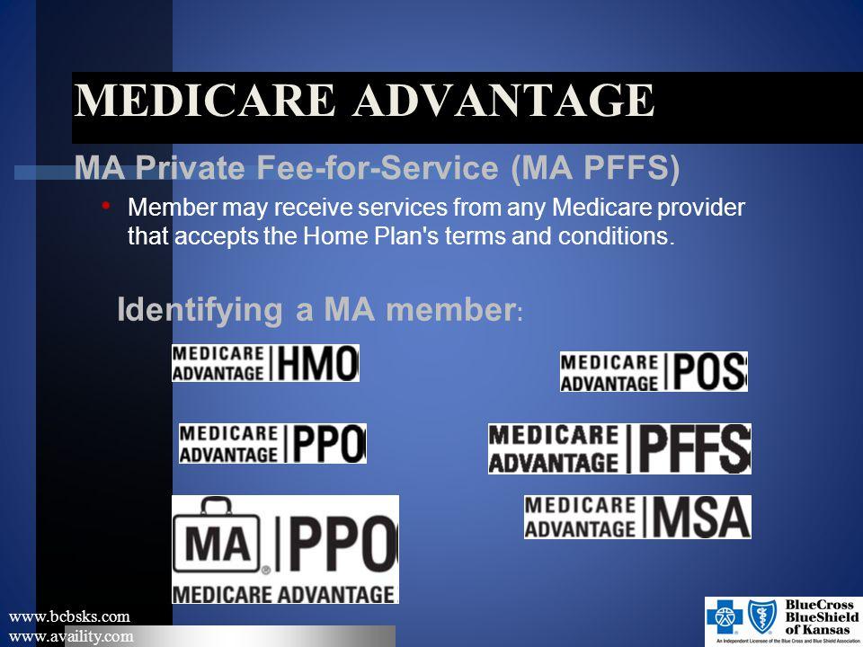 Medicare Advantage MA Private Fee-for-Service (MA PFFS)