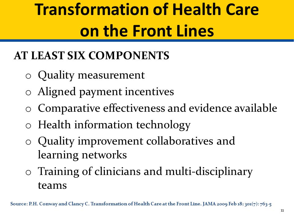 Transformation of Health Care on the Front Lines