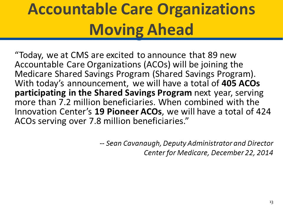 Accountable Care Organizations Moving Ahead