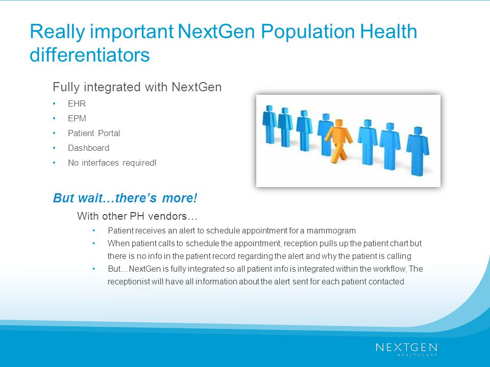 Really important NextGen Population Health differentiators