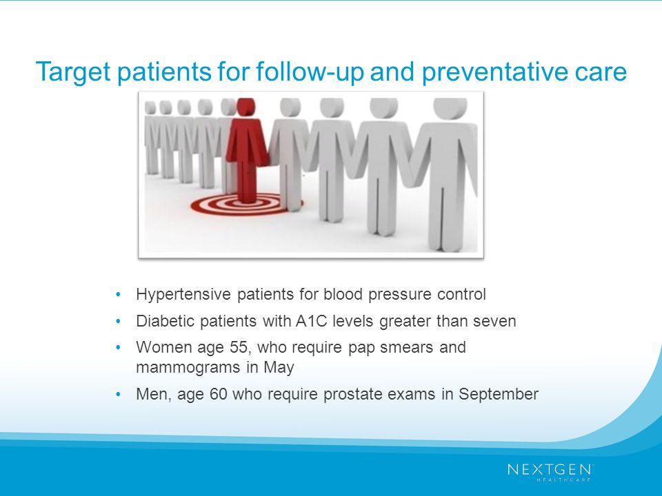 Target patients for follow-up and preventative care