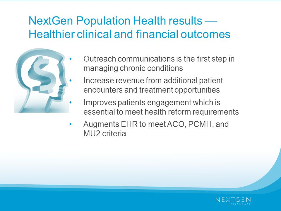 NextGen Population Health results  Healthier clinical and financial outcomes