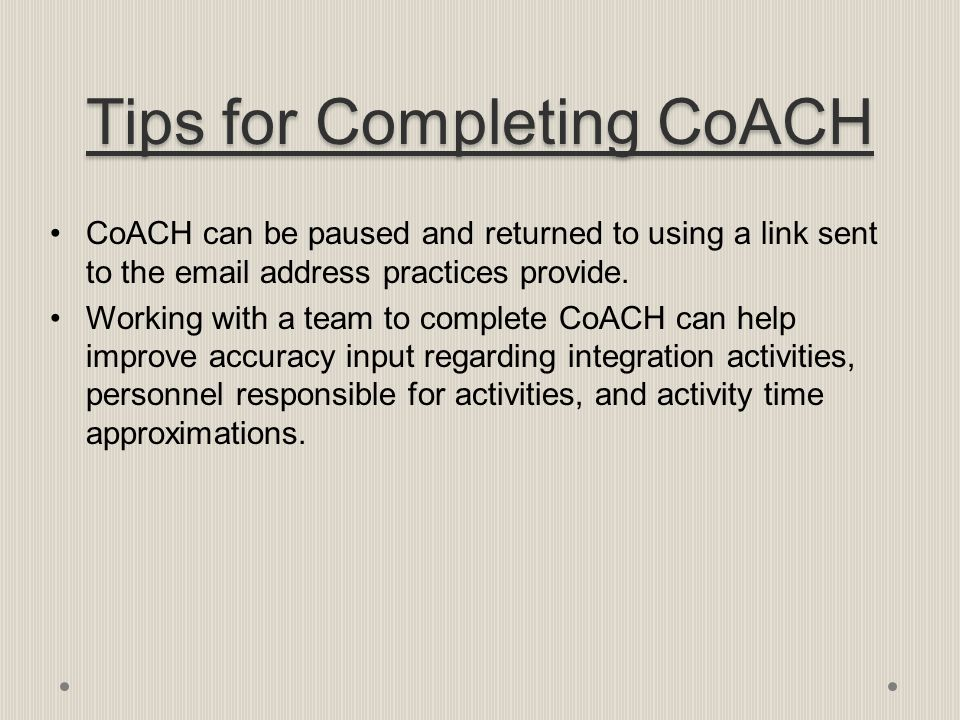Tips for Completing CoACH