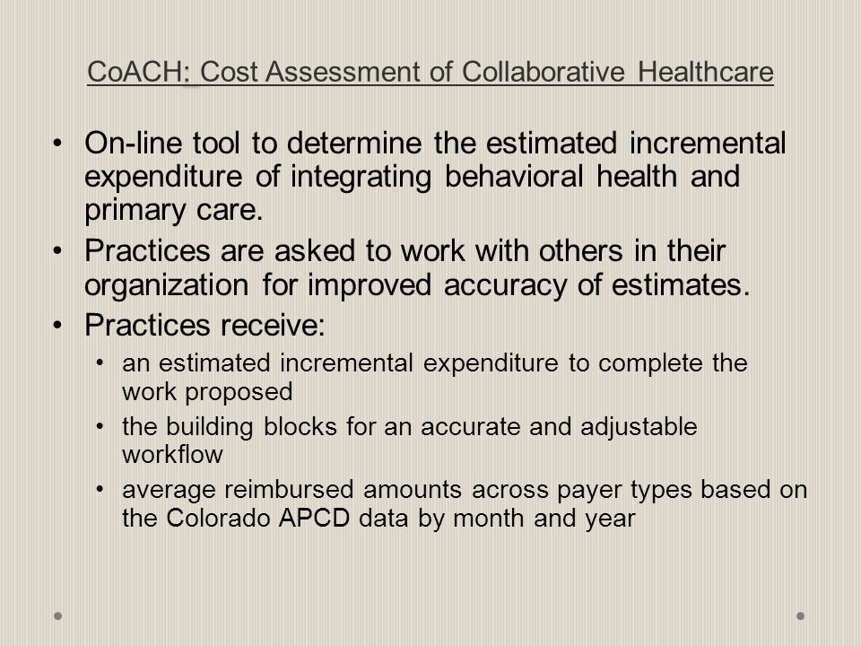 CoACH: Cost Assessment of Collaborative Healthcare