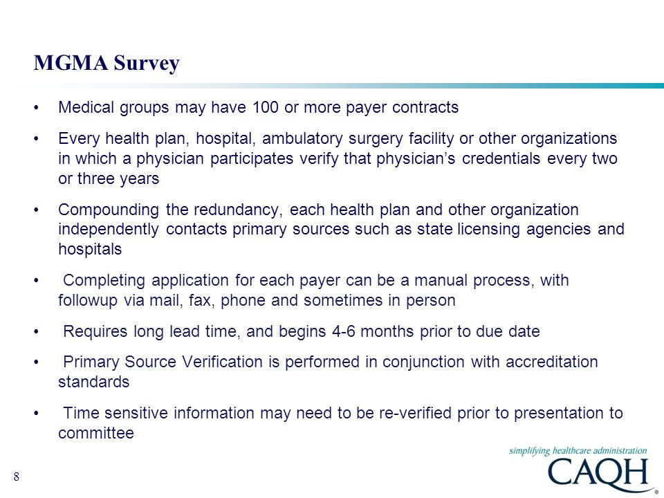 MGMA Survey Medical groups may have 100 or more payer contracts