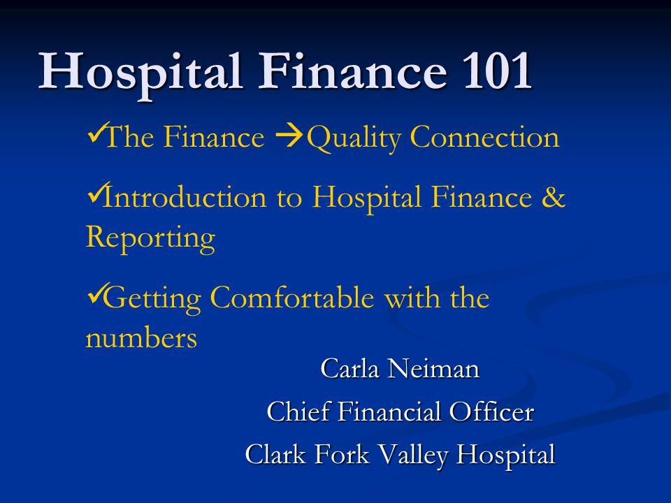 Carla Neiman Chief Financial Officer Clark Fork Valley Hospital
