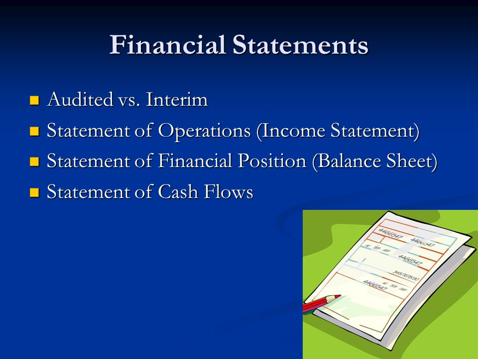 Financial Statements Audited vs. Interim