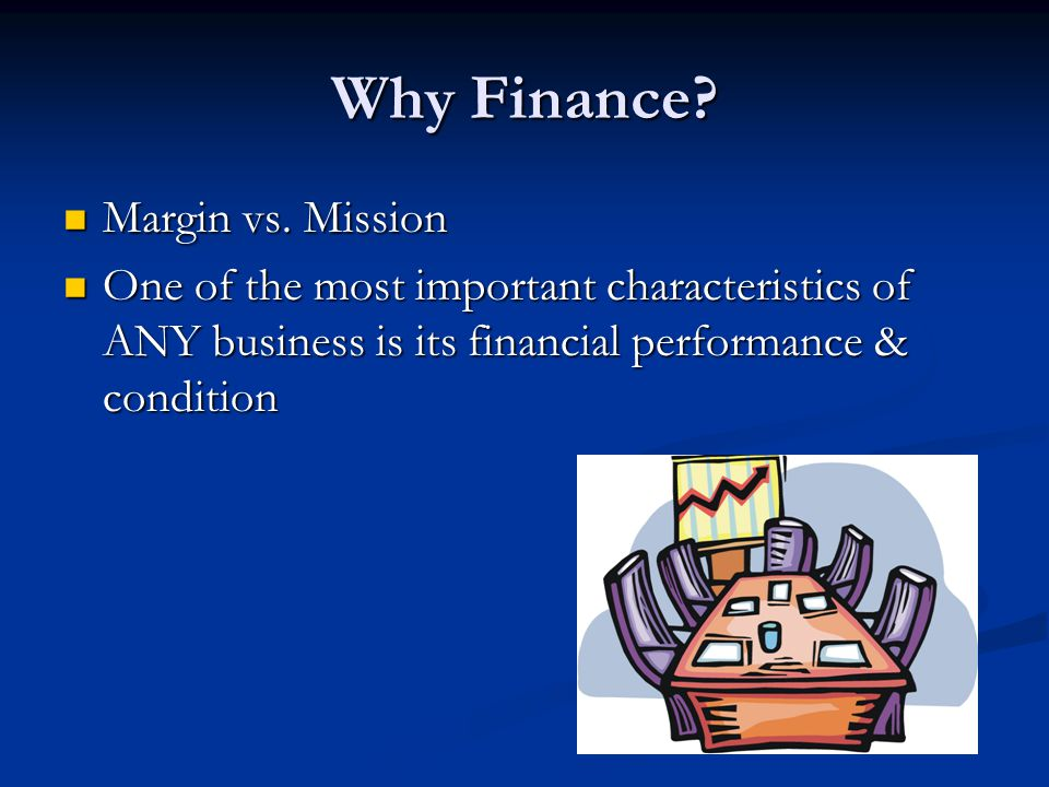 Why Finance Margin vs. Mission