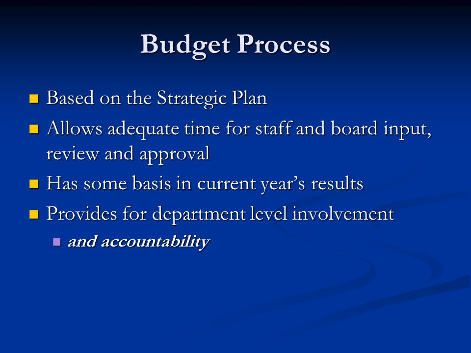 Budget Process Based on the Strategic Plan