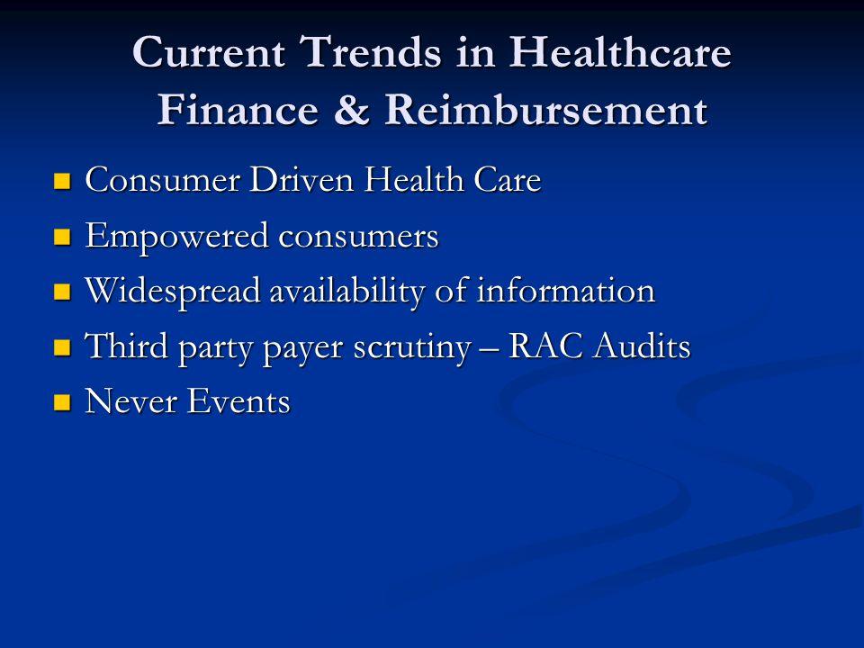 Current Trends in Healthcare Finance & Reimbursement