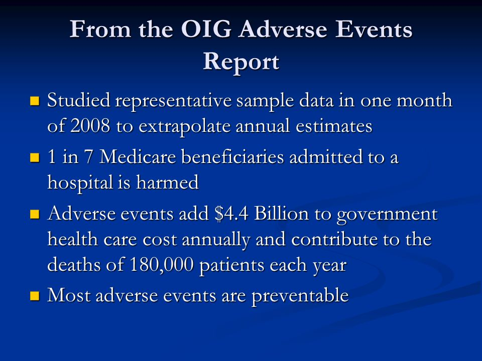 From the OIG Adverse Events Report