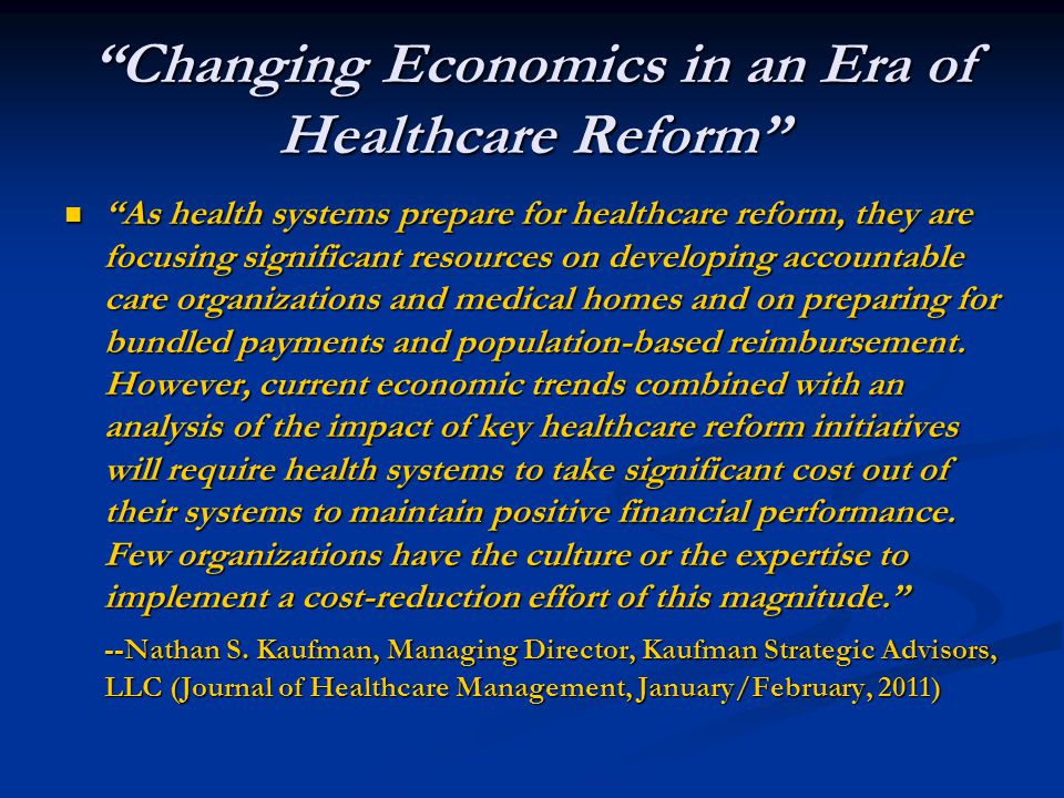 Changing Economics in an Era of Healthcare Reform