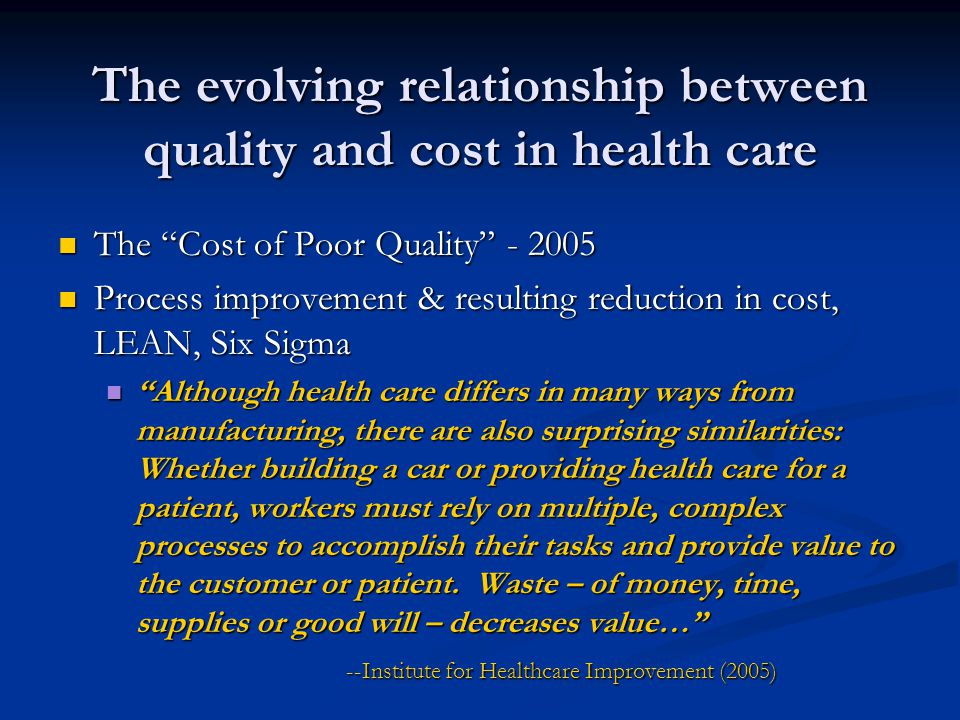 The evolving relationship between quality and cost in health care