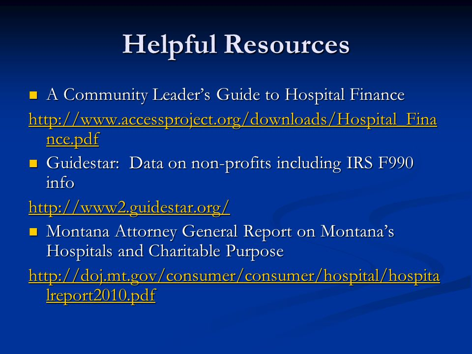 Helpful Resources A Community Leader's Guide to Hospital Finance