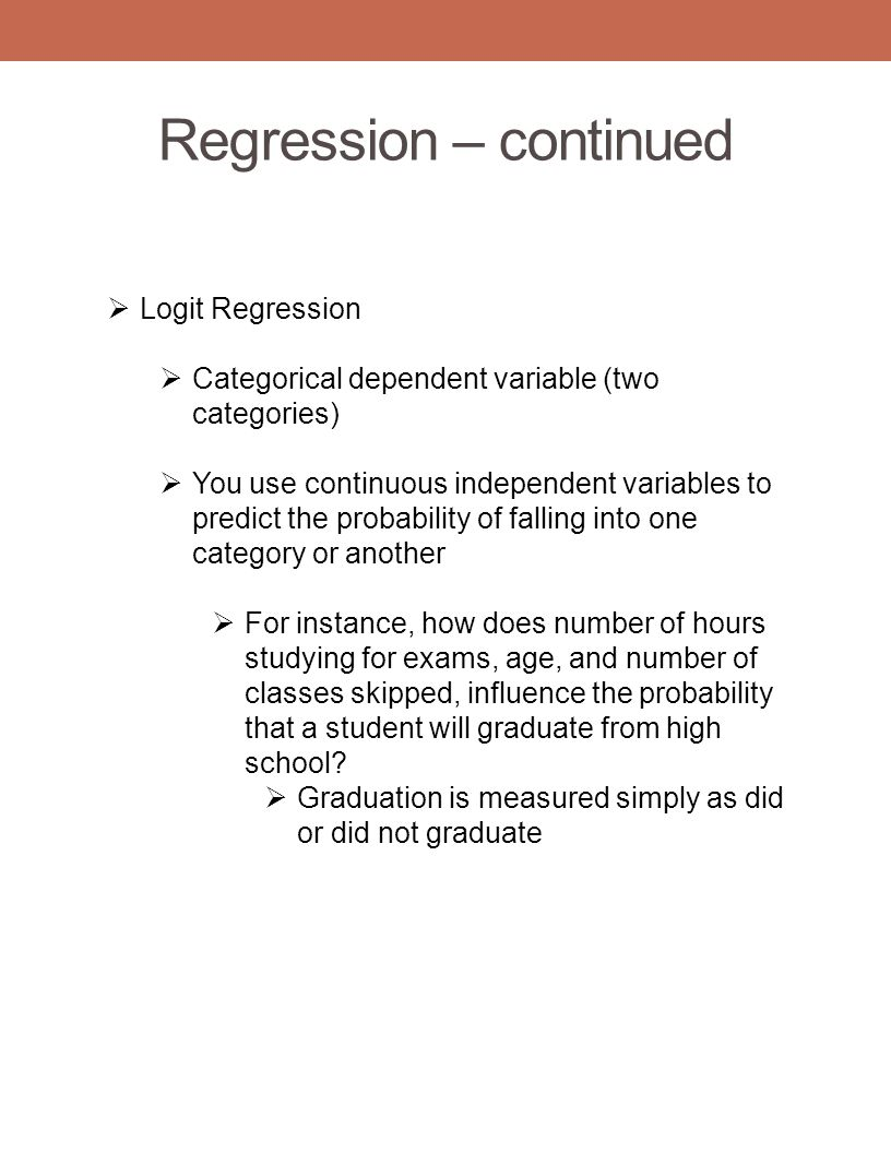 Regression – continued