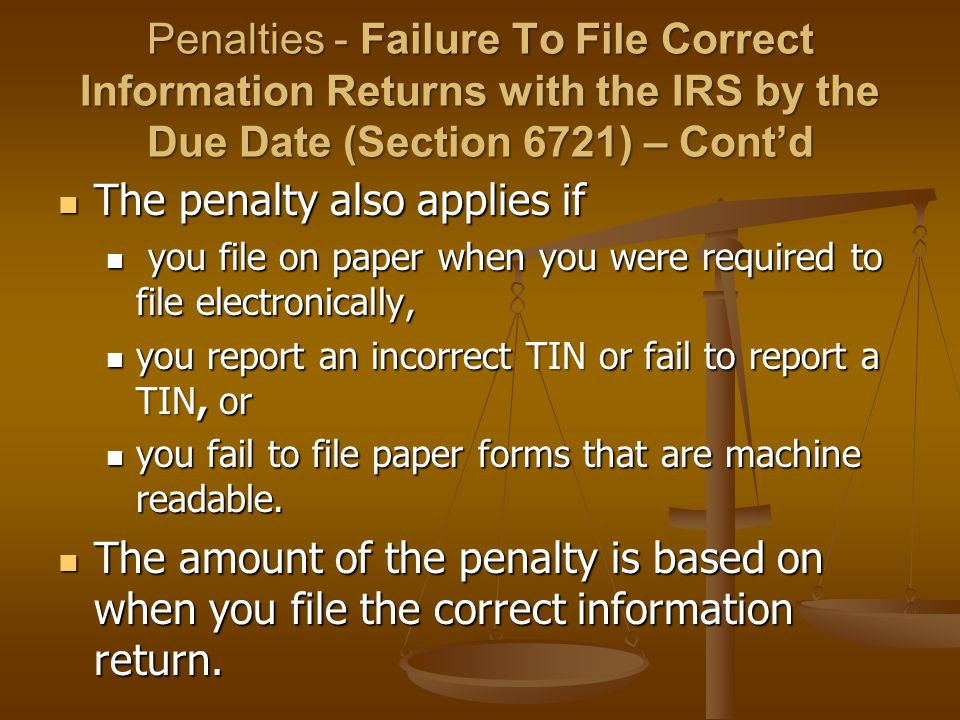 The penalty also applies if