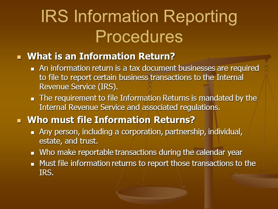 IRS Information Reporting Procedures
