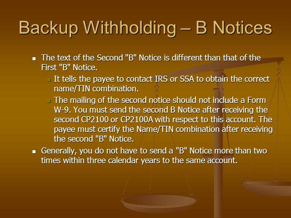 Backup Withholding – B Notices