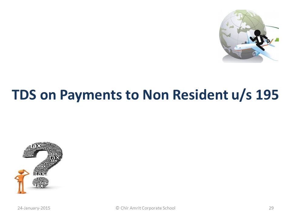 TDS on Payments to Non Resident u/s 195