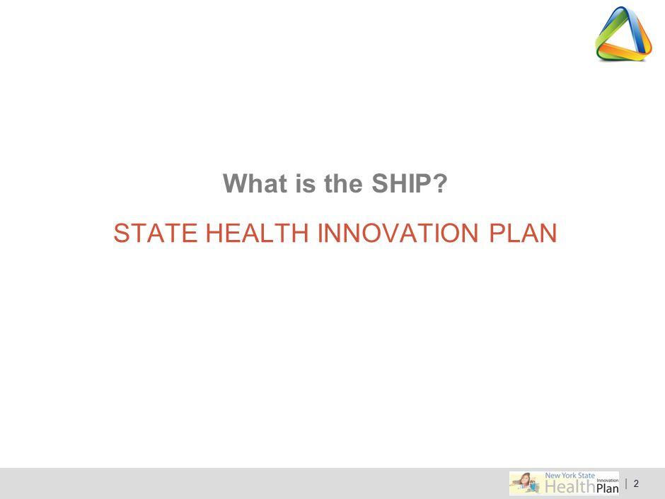 STATE HEALTH INNOVATION PLAN