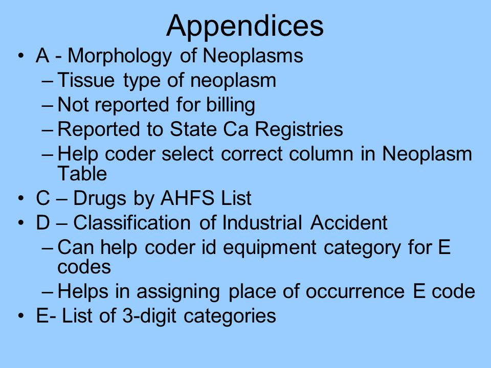 Appendices A - Morphology of Neoplasms Tissue type of neoplasm