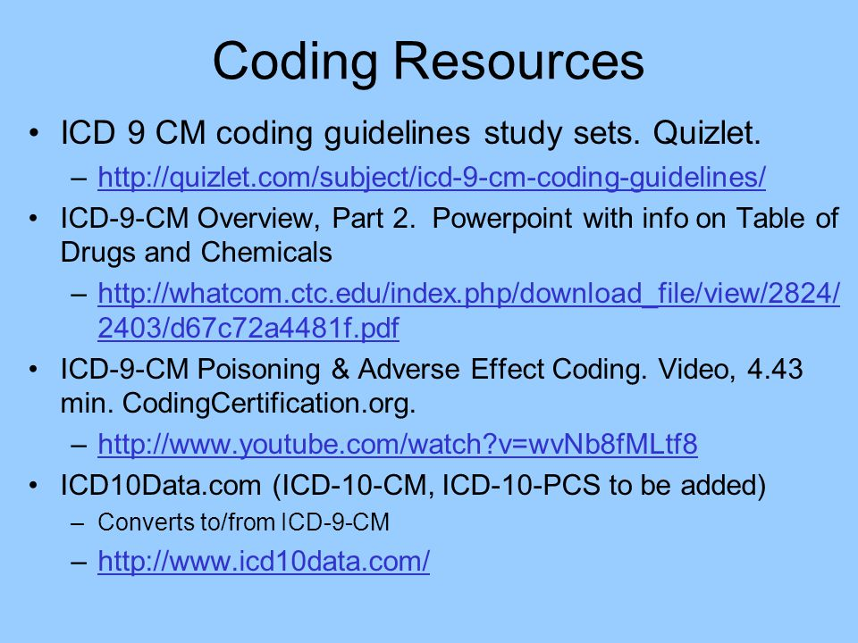 Coding Resources ICD 9 CM coding guidelines study sets. Quizlet.