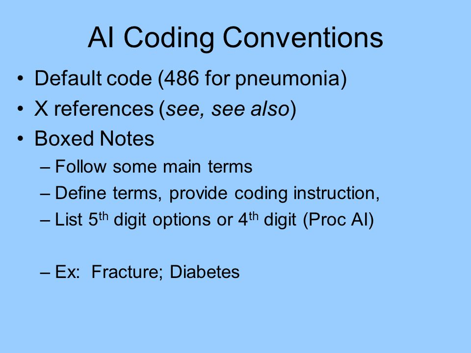 AI Coding Conventions Default code (486 for pneumonia)