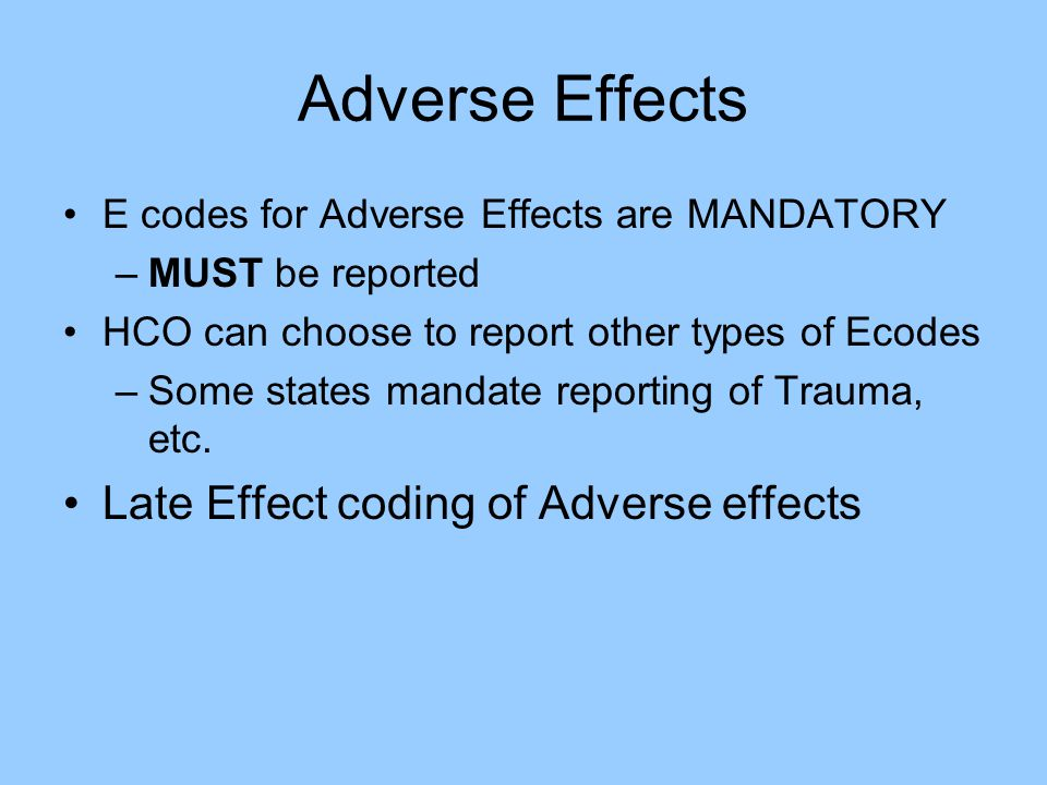 Adverse Effects Late Effect coding of Adverse effects