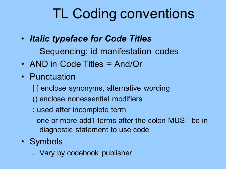 TL Coding conventions Italic typeface for Code Titles