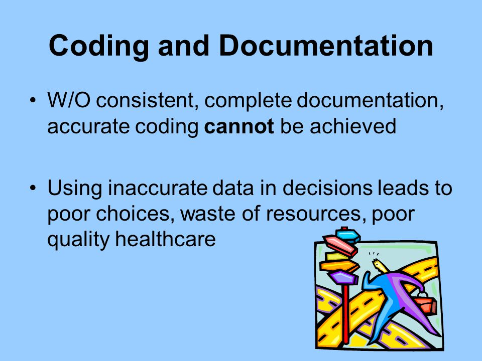 Coding and Documentation