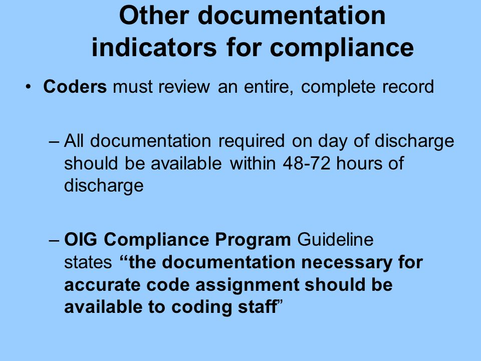 Other documentation indicators for compliance