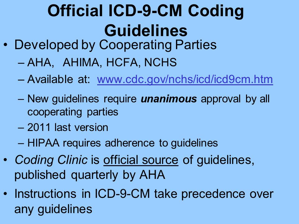 Official ICD-9-CM Coding Guidelines