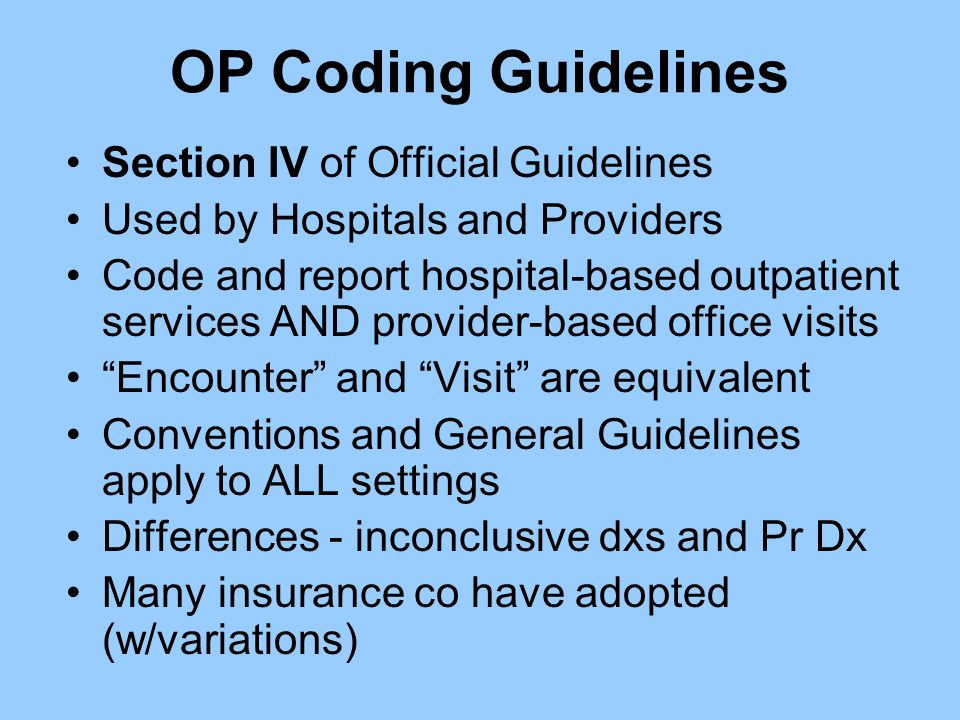 OP Coding Guidelines Section IV of Official Guidelines