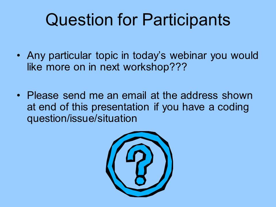 Question for Participants