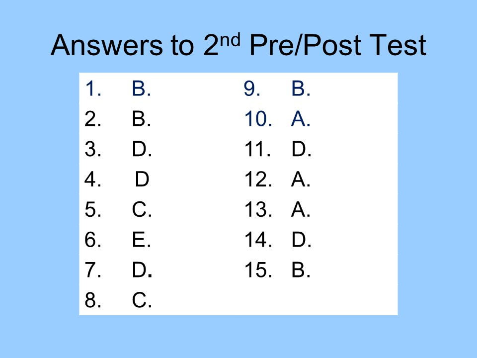 Answers to 2nd Pre/Post Test