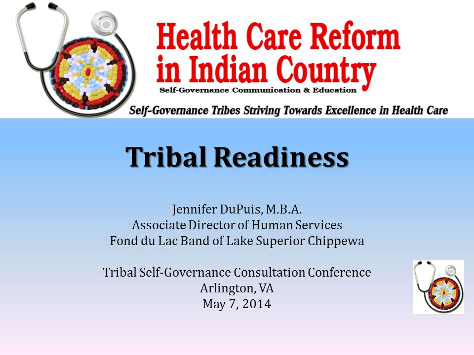 Tribal Readiness Jennifer DuPuis, M.B.A.