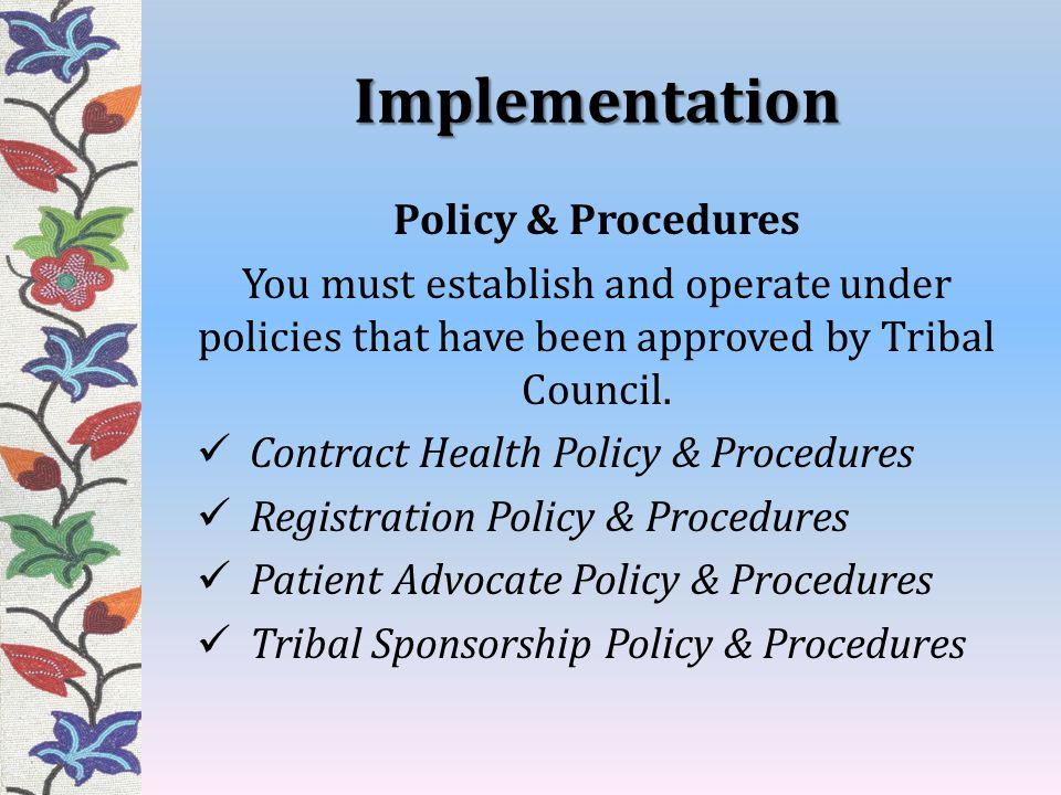 Implementation Policy & Procedures