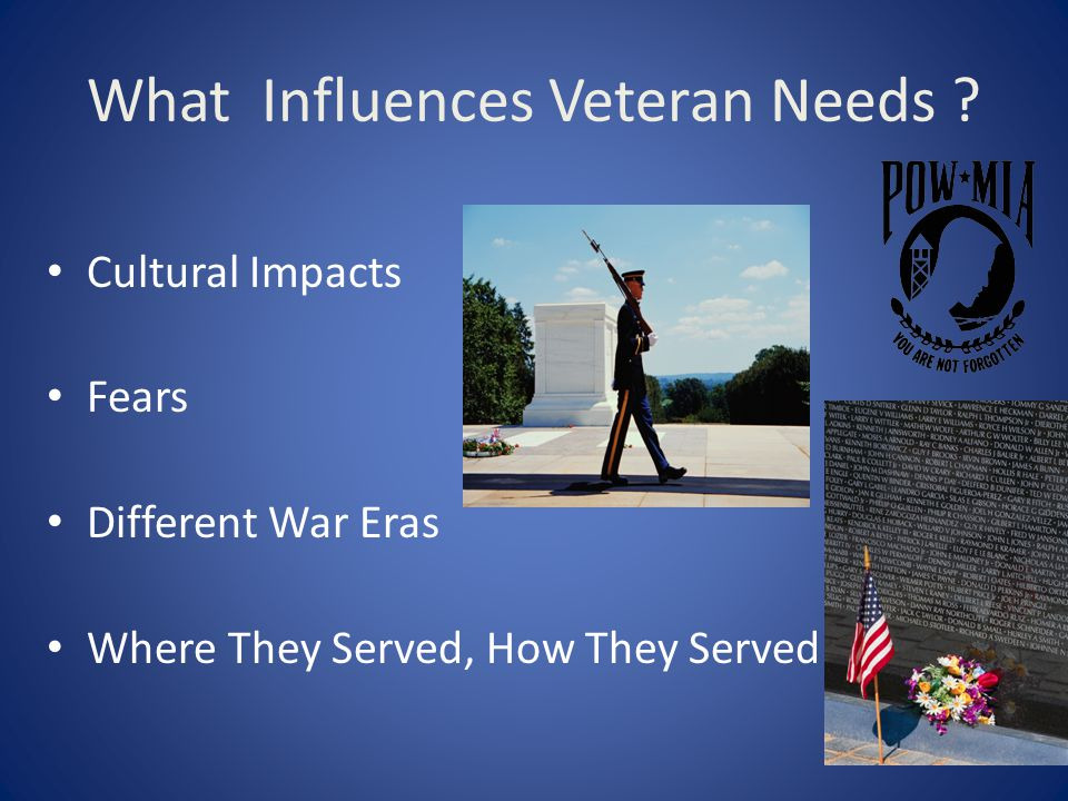 What Influences Veteran Needs