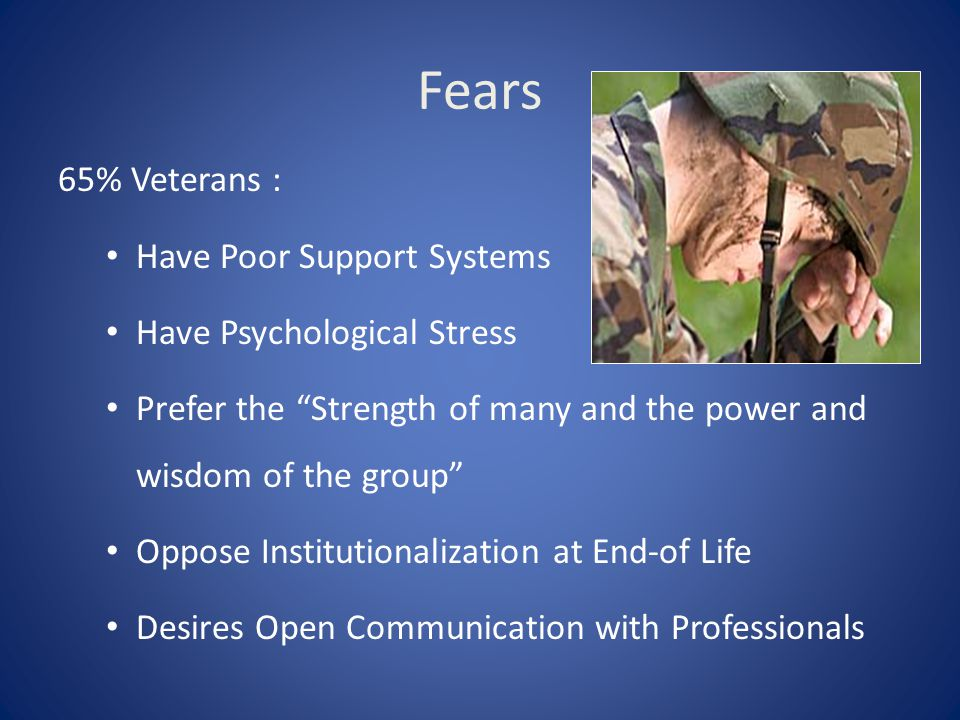 Fears 65% Veterans : Have Poor Support Systems