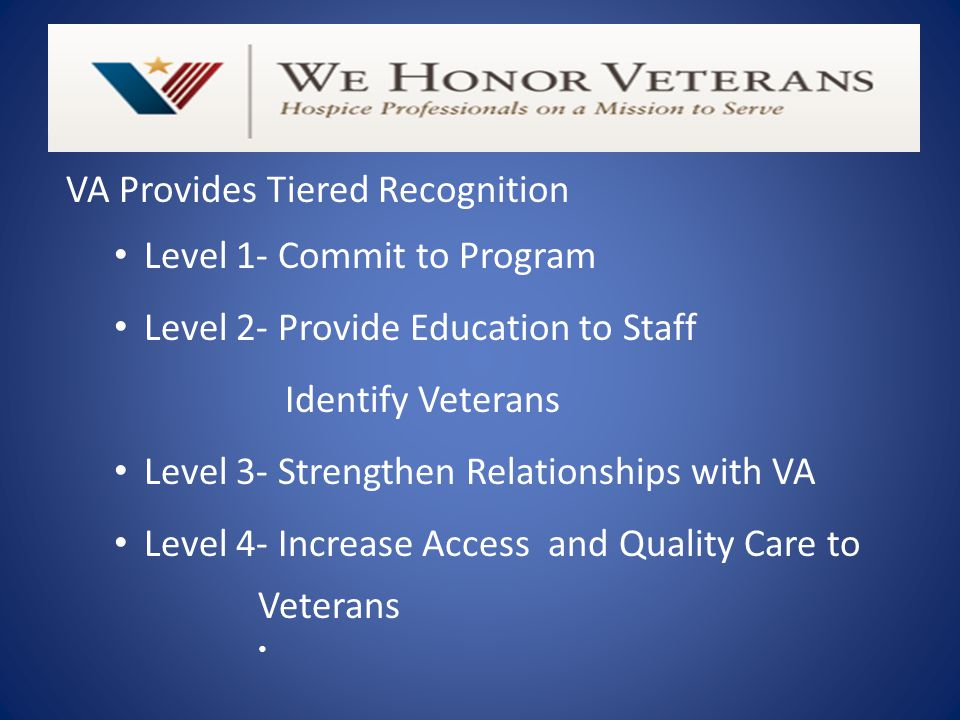 VA Provides Tiered Recognition