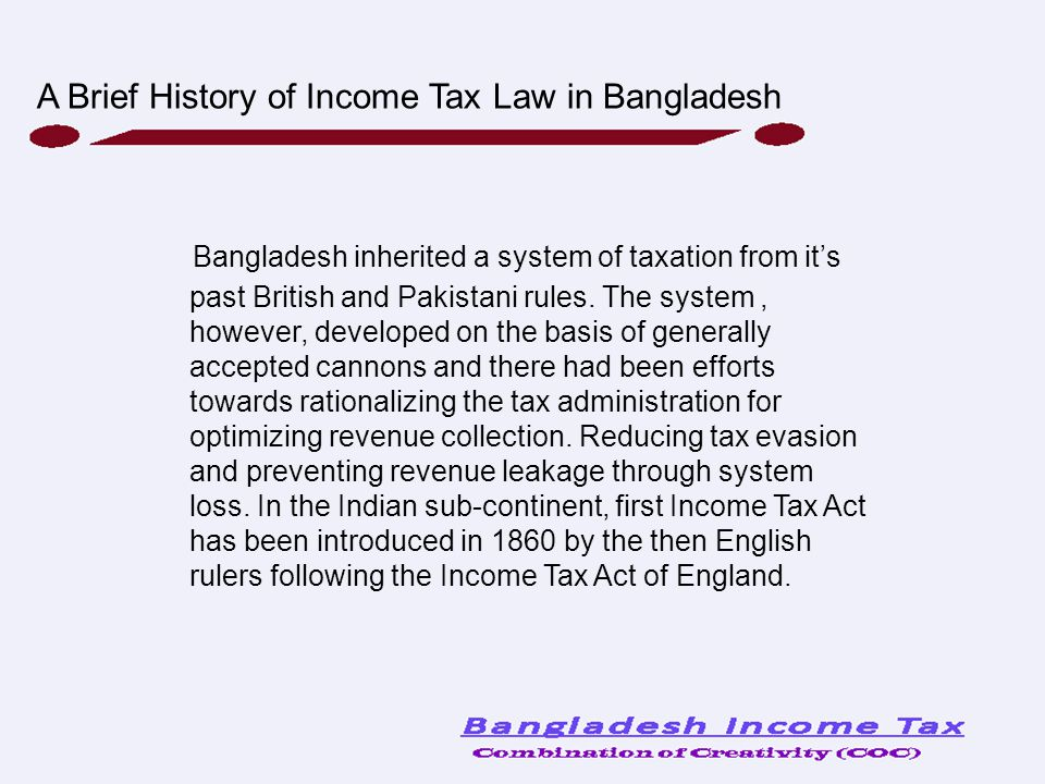 A Brief History of Income Tax Law in Bangladesh