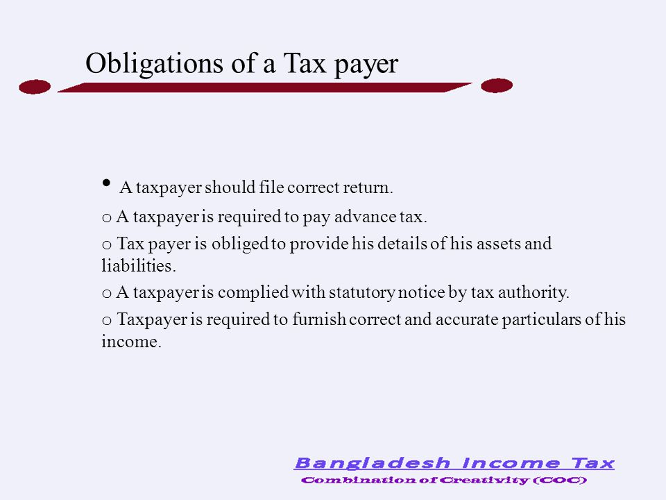 Obligations of a Tax payer