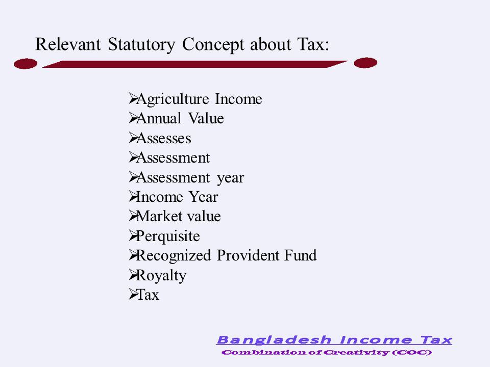 Relevant Statutory Concept about Tax: