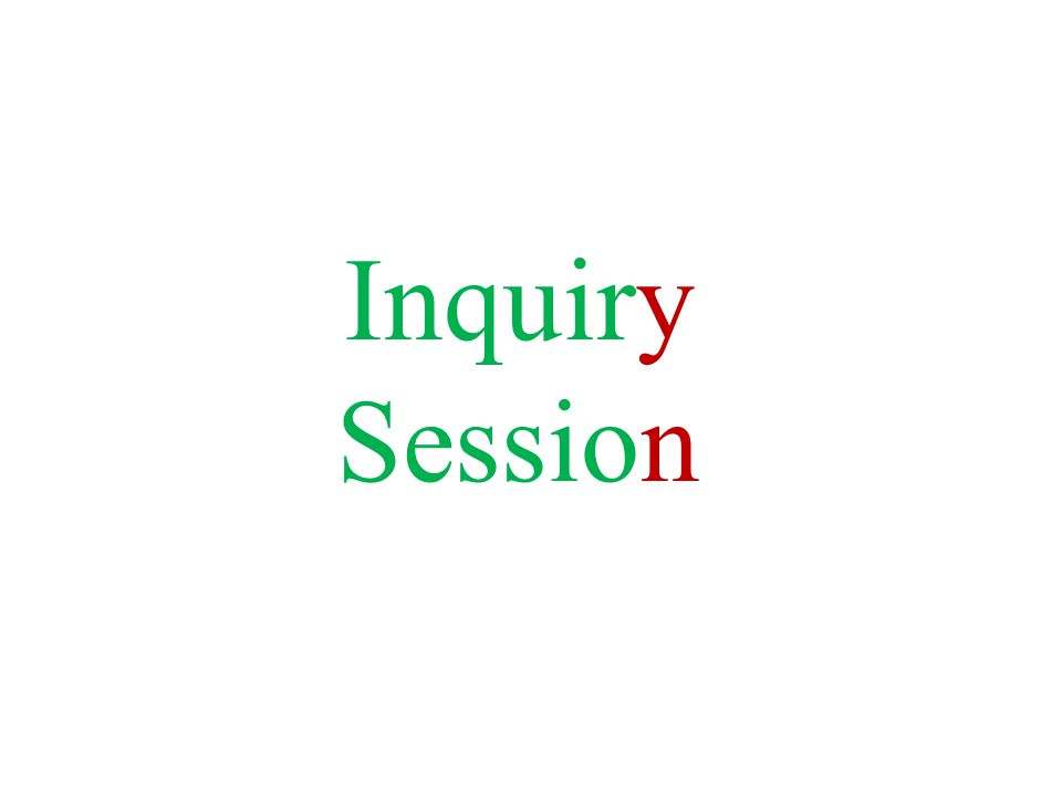 Inquiry Session