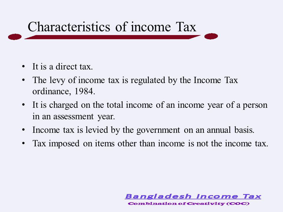 Characteristics of income Tax