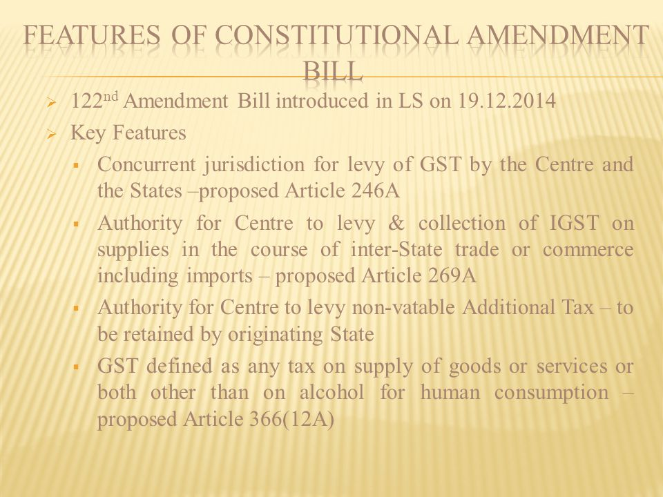 FEATURES OF CONSTITUTIONAL AMENDMENT BILL
